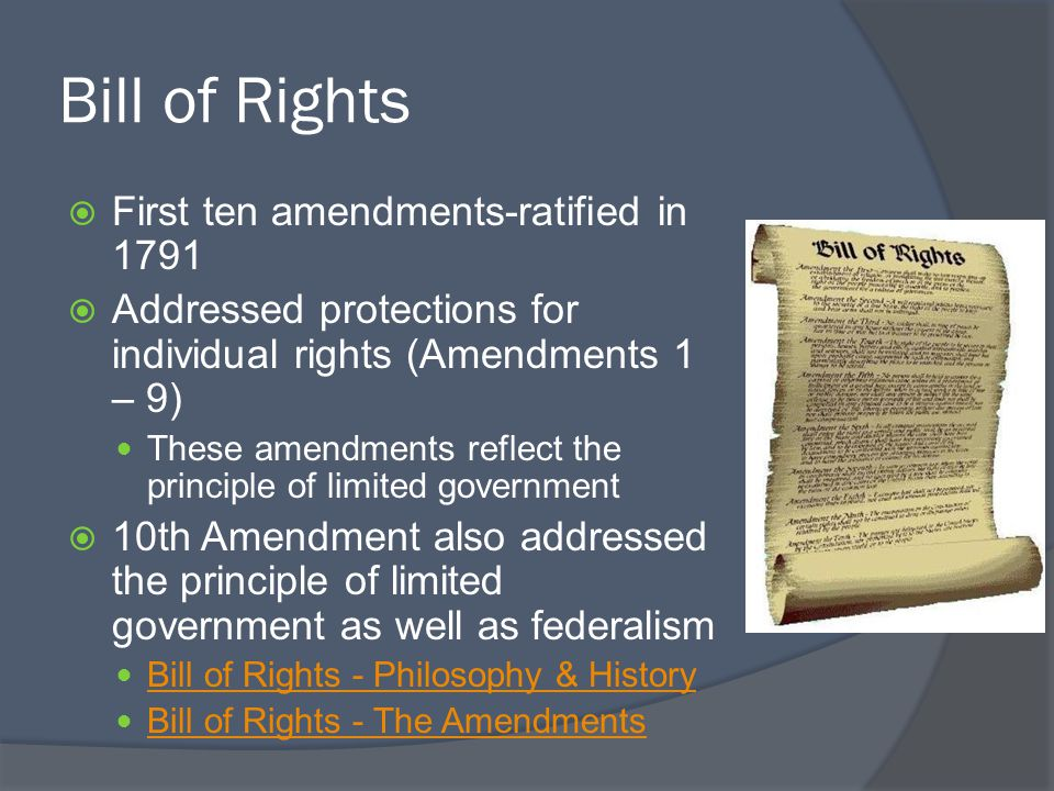 Bill of Rights First ten amendments-ratified in 1791