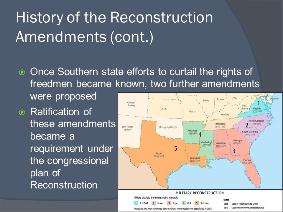 History of the Reconstruction Amendments (cont.)