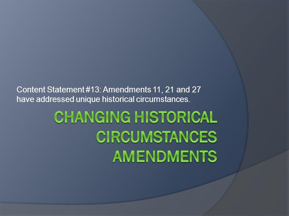 Changing Historical Circumstances Amendments