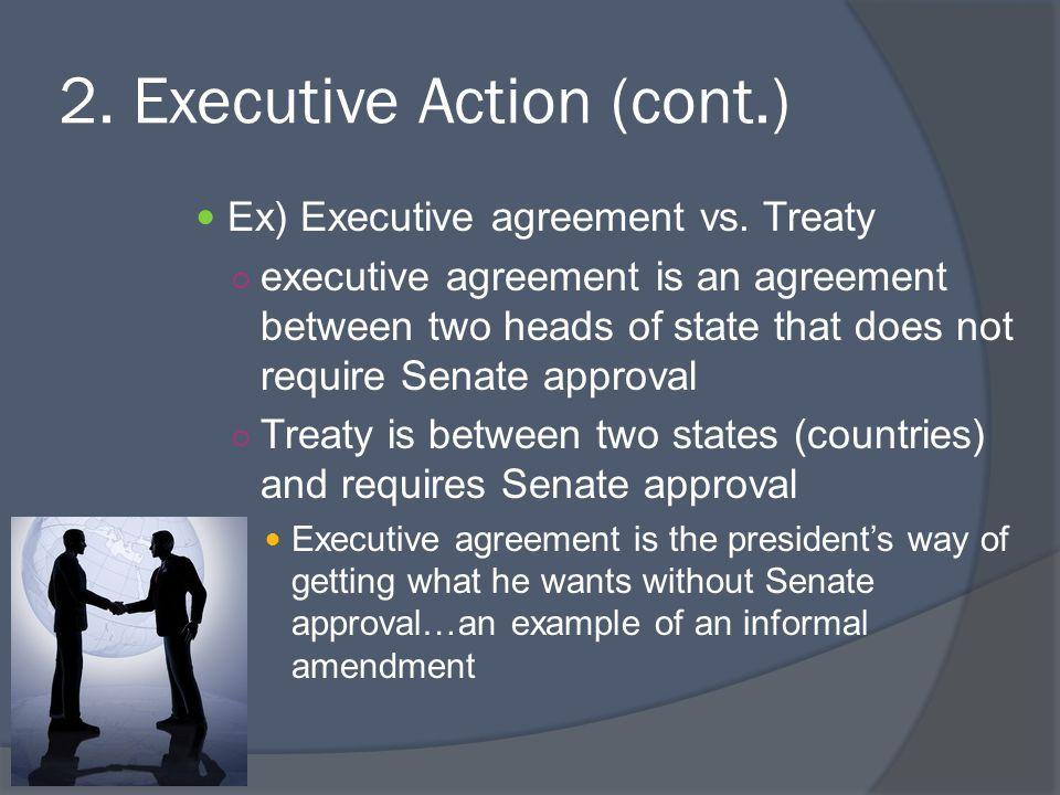 2. Executive Action (cont.)