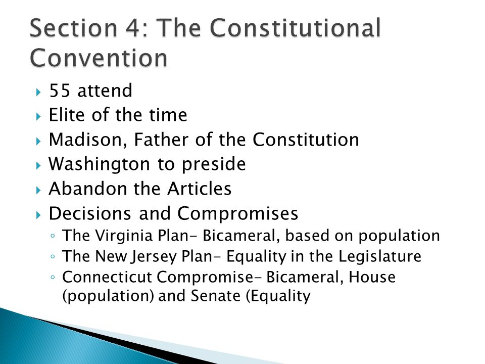 Section 4: The Constitutional Convention