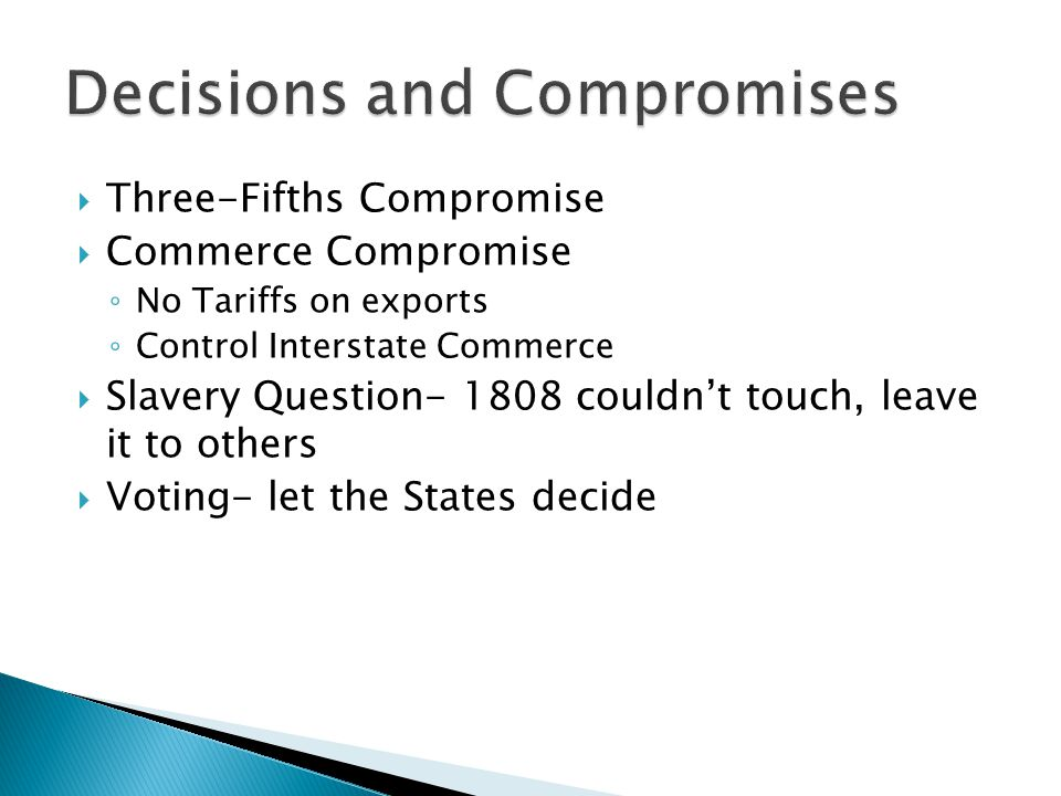 Decisions and Compromises