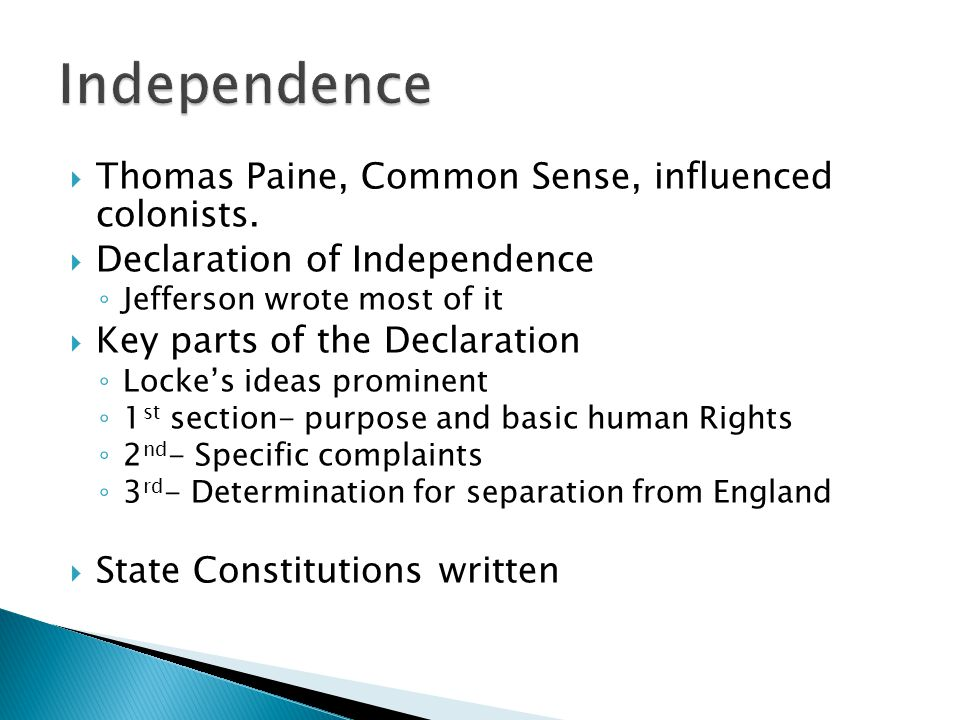 Independence Thomas Paine, Common Sense, influenced colonists.