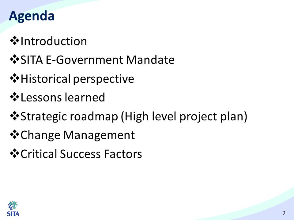 Agenda Introduction SITA E-Government Mandate Historical perspective