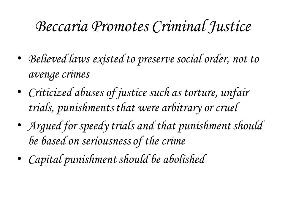 Beccaria Promotes Criminal Justice