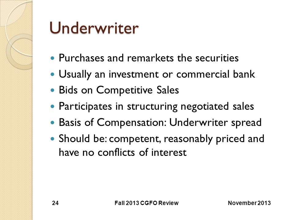 Underwriter Purchases and remarkets the securities