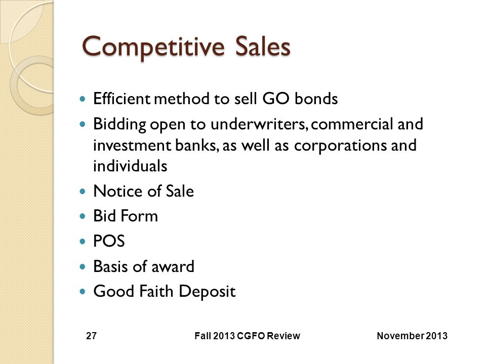 Competitive Sales Efficient method to sell GO bonds