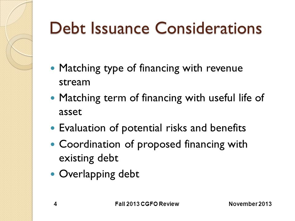 Debt Issuance Considerations