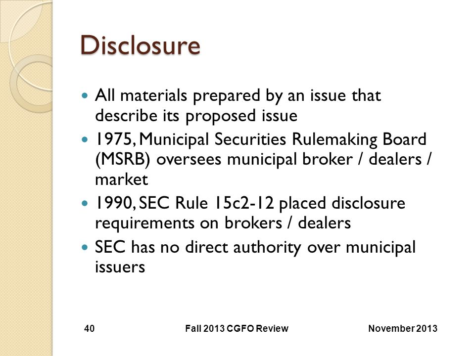 Disclosure All materials prepared by an issue that describe its proposed issue.