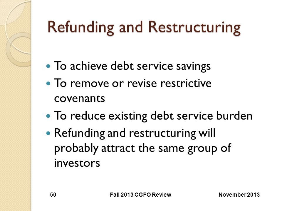 Refunding and Restructuring