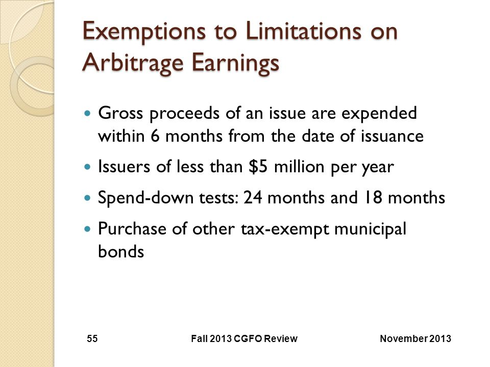 Exemptions to Limitations on Arbitrage Earnings