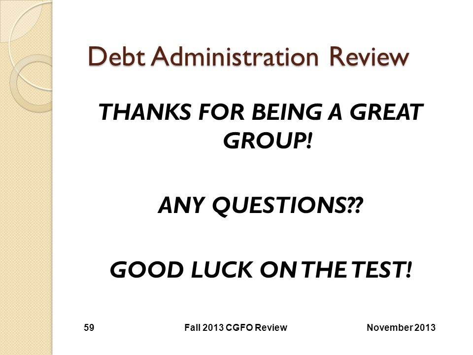 Debt Administration Review