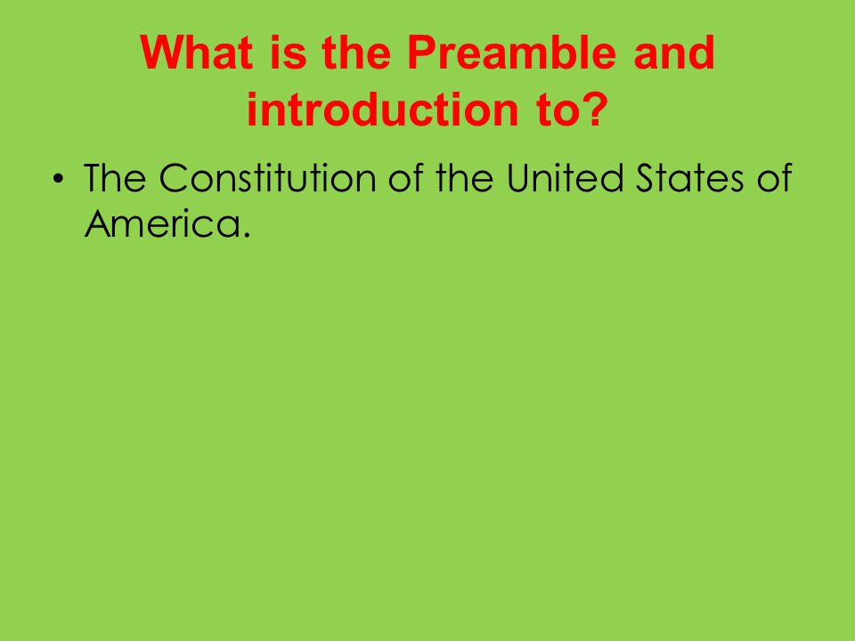 What is the Preamble and introduction to