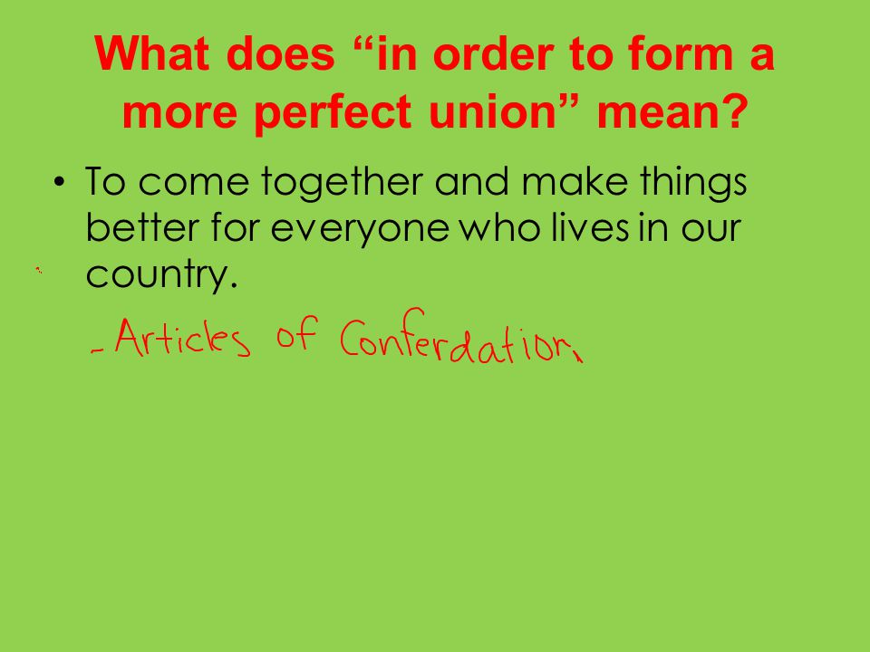 what does to form a more perfect union mean in the preamble - ecza