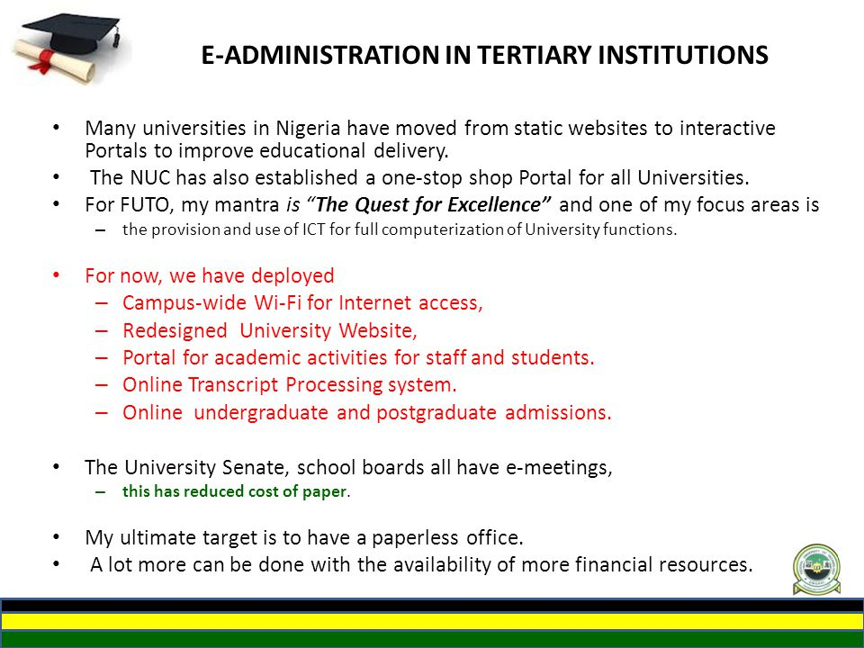 E-ADMINISTRATION IN TERTIARY INSTITUTIONS
