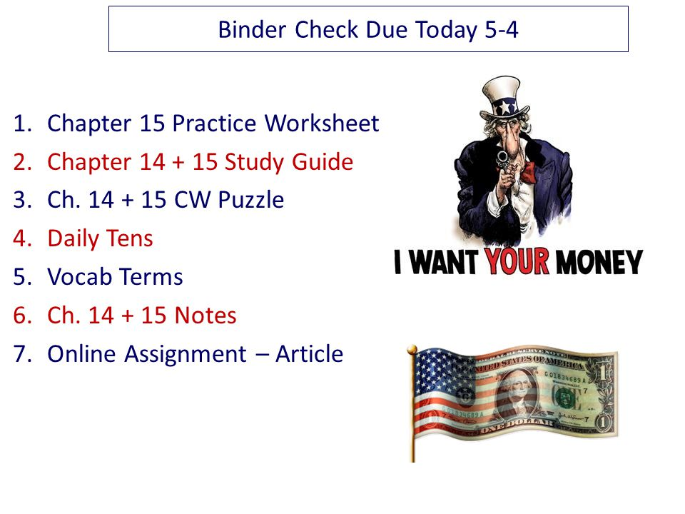 Binder Check Due Today 5-4