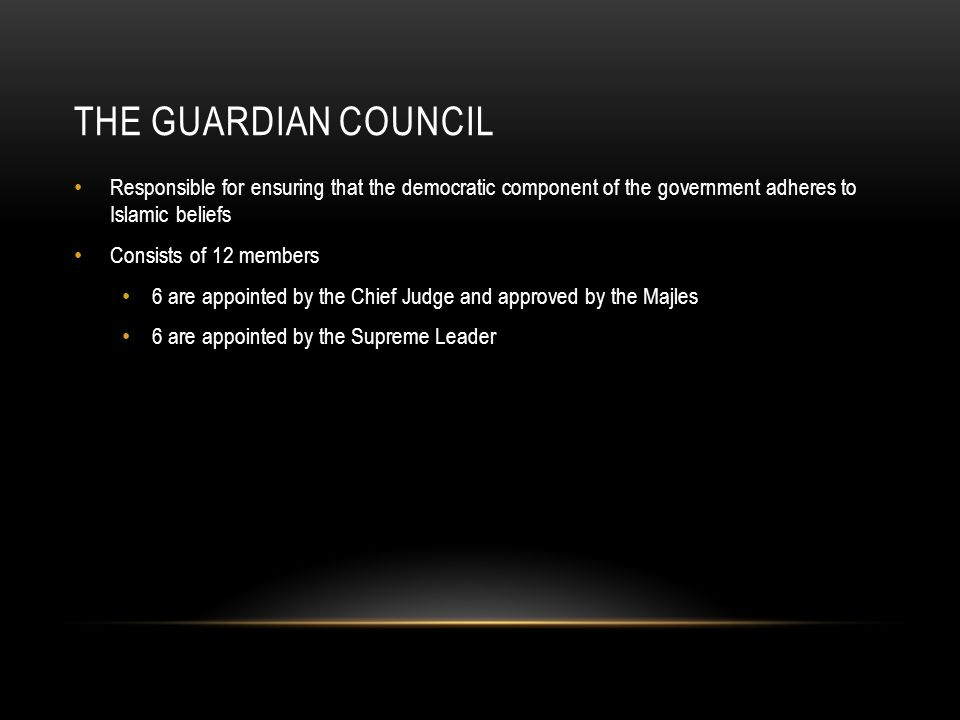 The Guardian Council Responsible for ensuring that the democratic component of the government adheres to Islamic beliefs.