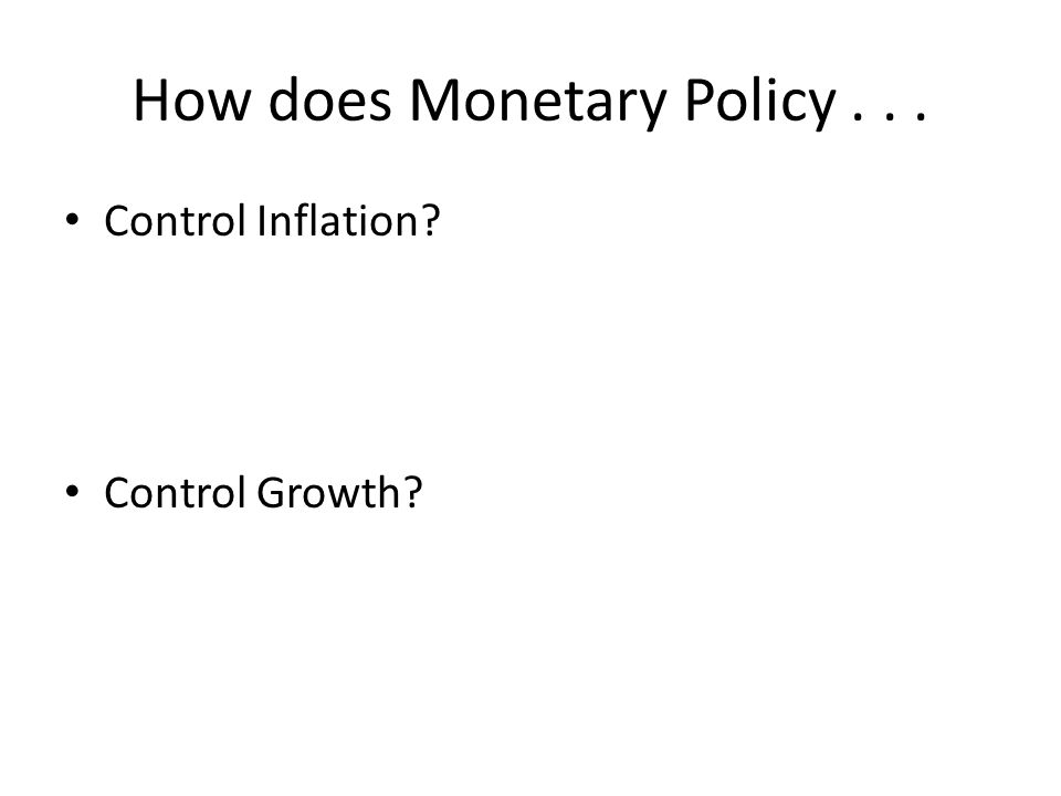 How does Monetary Policy . . .