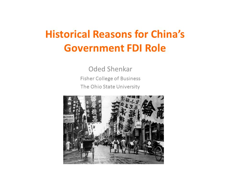 Historical Reasons for China's Government FDI Role