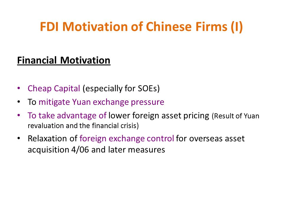 FDI Motivation of Chinese Firms (I)