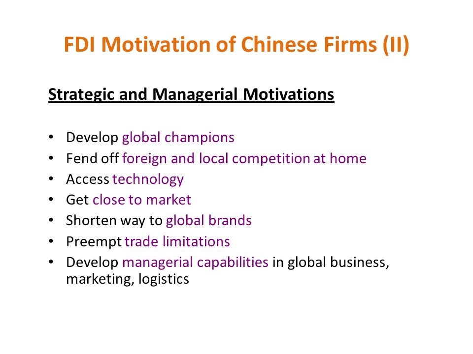 FDI Motivation of Chinese Firms (II)