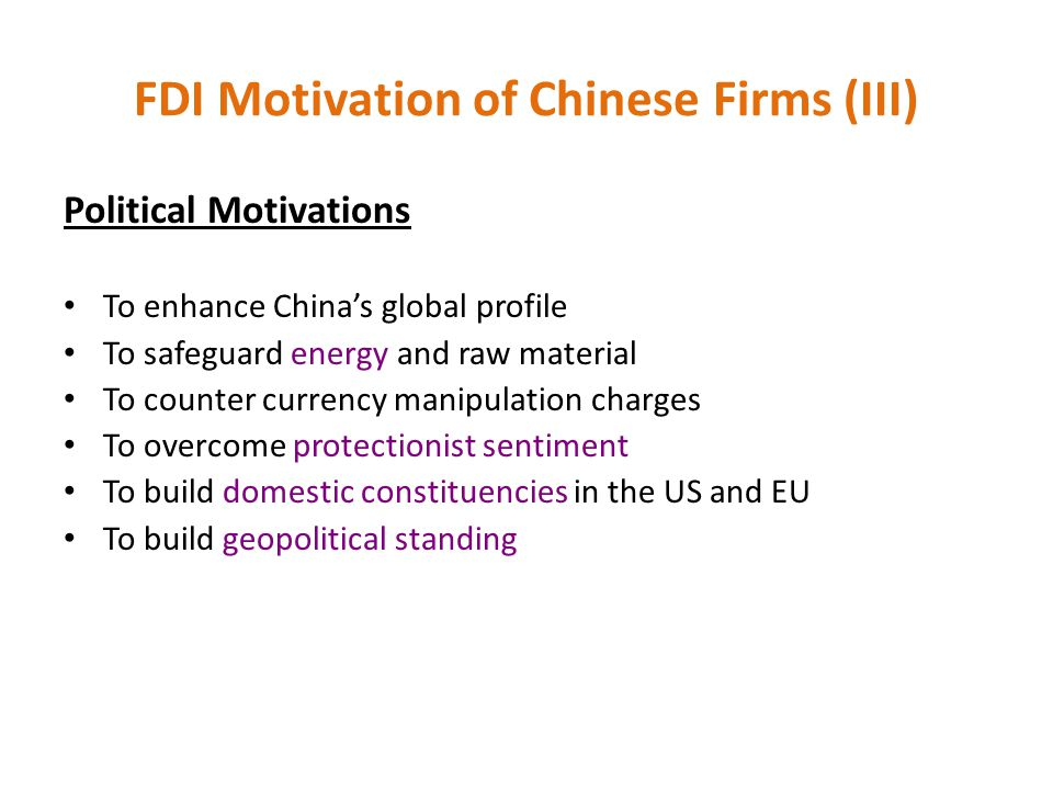 FDI Motivation of Chinese Firms (III)