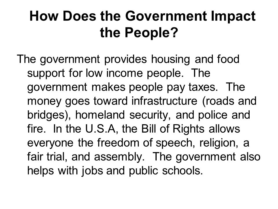 How Does the Government Impact the People