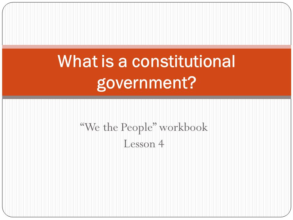 What is a constitutional government