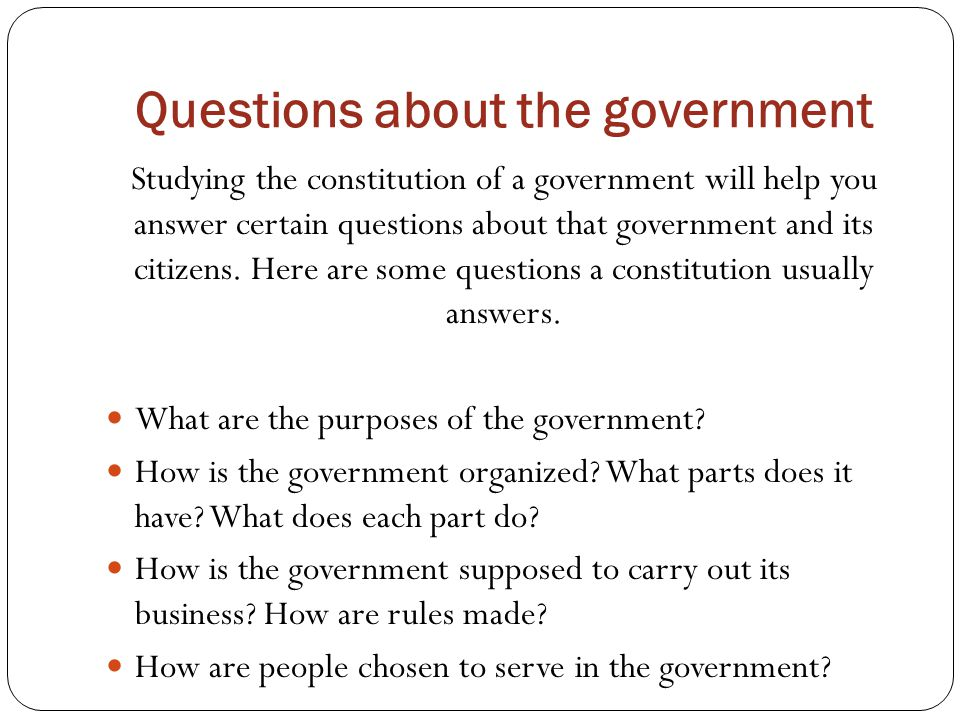 Questions about the government