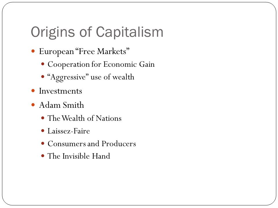 Origins of Capitalism European Free Markets Investments Adam Smith