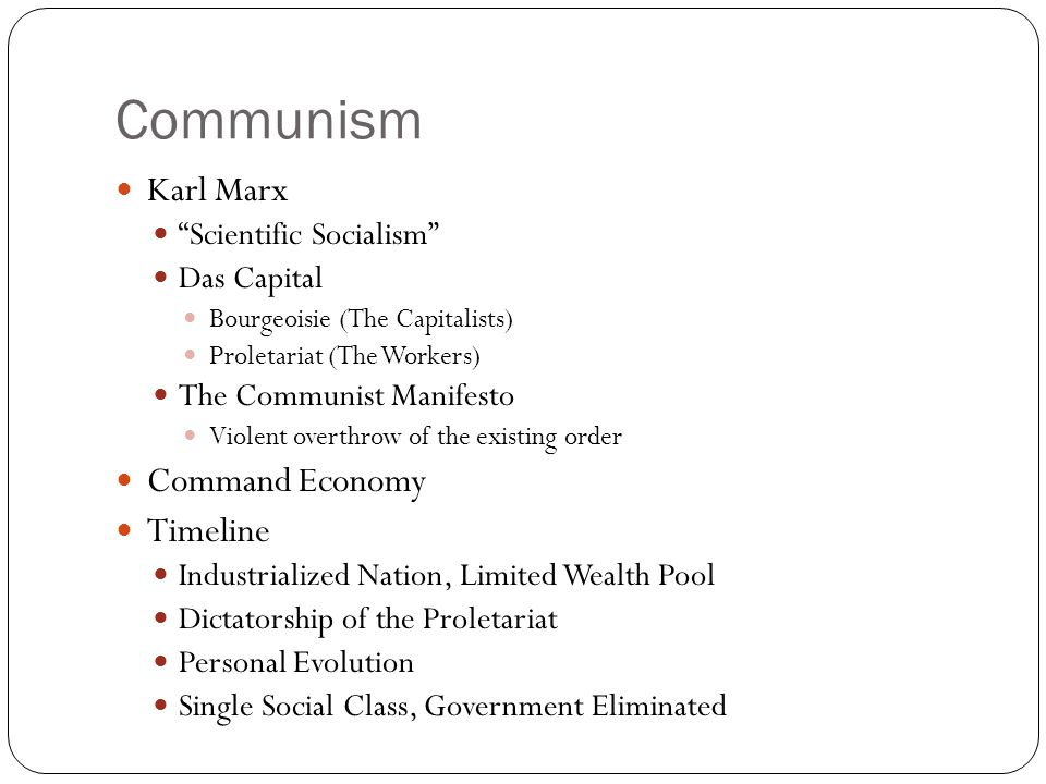 Communism Karl Marx Command Economy Timeline Scientific Socialism