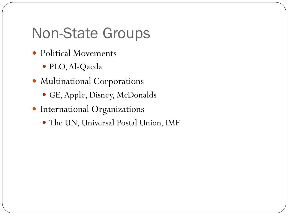 Non-State Groups Political Movements Multinational Corporations