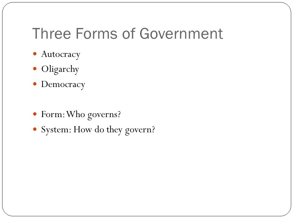 Three Forms of Government