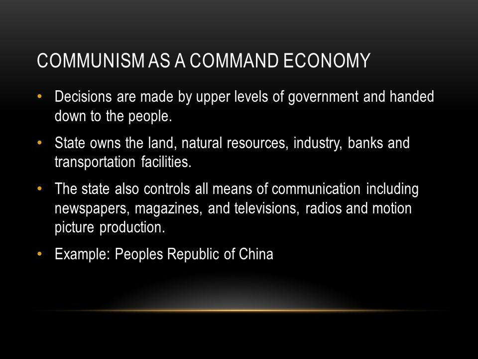 Communism as a command Economy