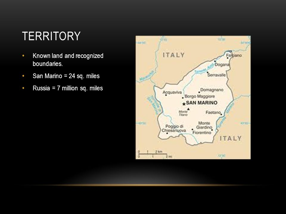 Territory Known land and recognized boundaries.