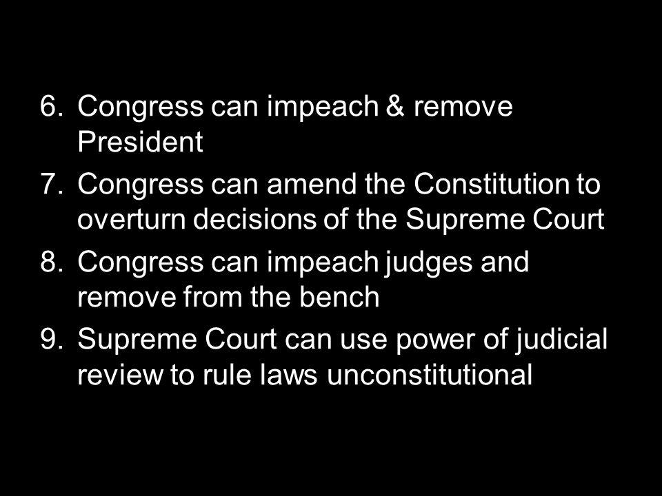 Congress can impeach & remove President