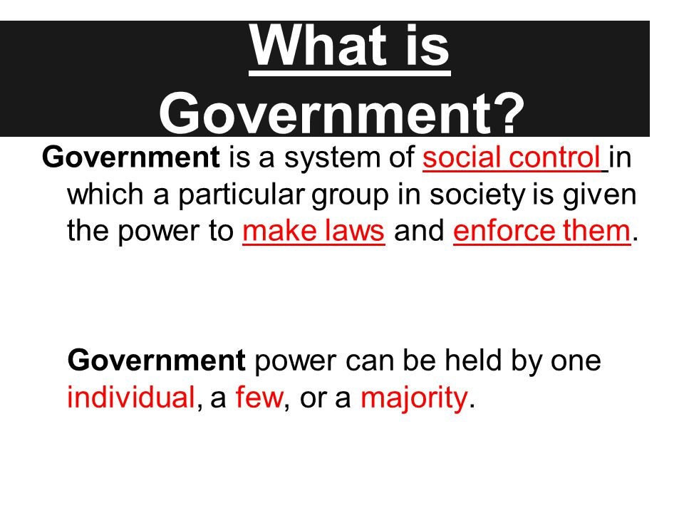 A Little More About Government…