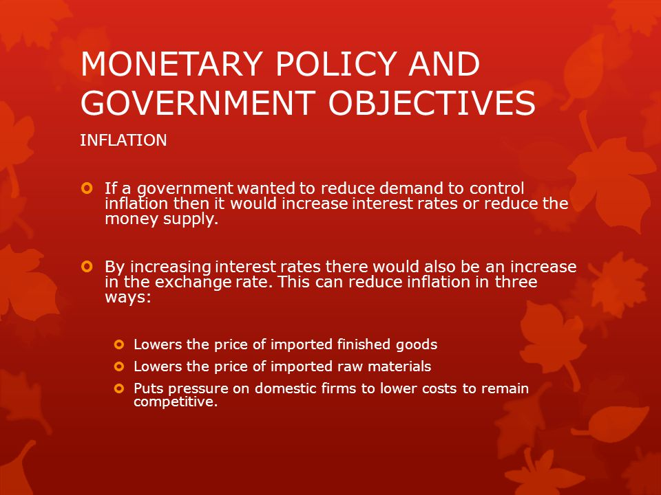 MONETARY POLICY AND GOVERNMENT OBJECTIVES