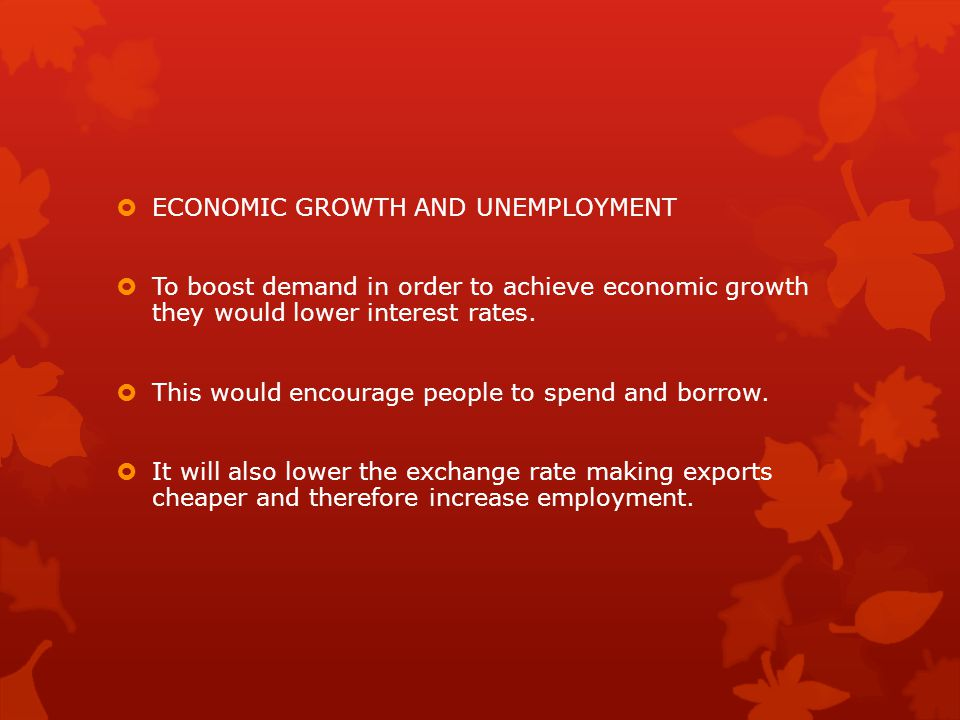 ECONOMIC GROWTH AND UNEMPLOYMENT