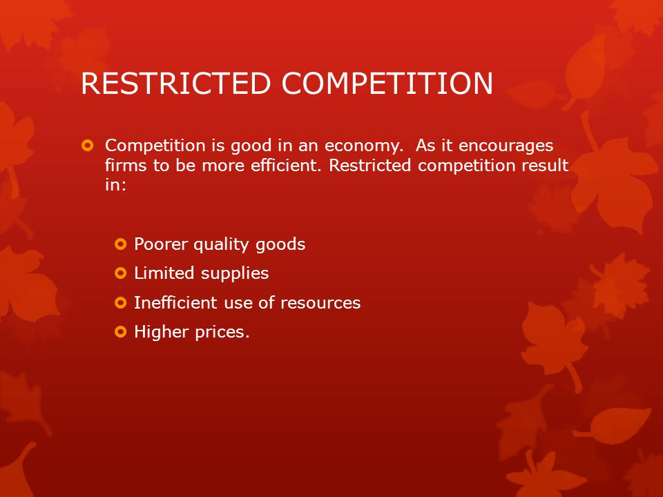 RESTRICTED COMPETITION