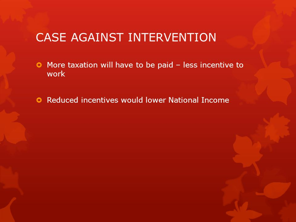 CASE AGAINST INTERVENTION