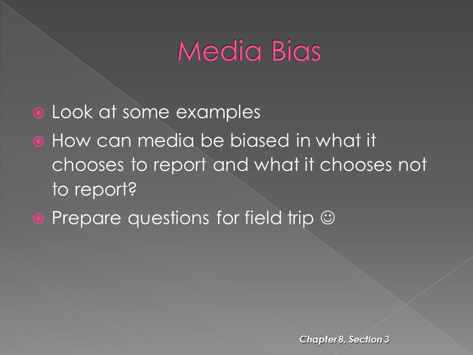 Media Bias Look at some examples