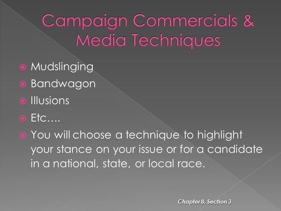 Campaign Commercials & Media Techniques