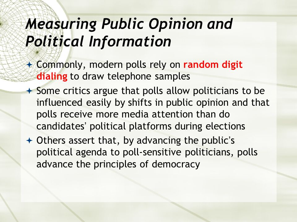 Measuring Public Opinion and Political Information