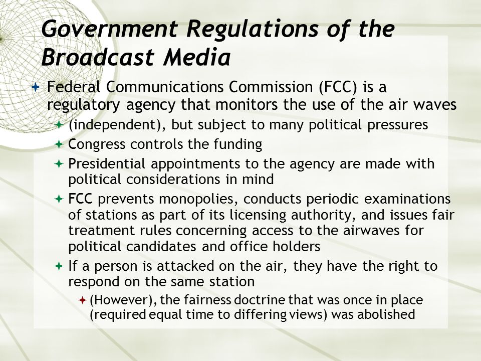 Government Regulations of the Broadcast Media