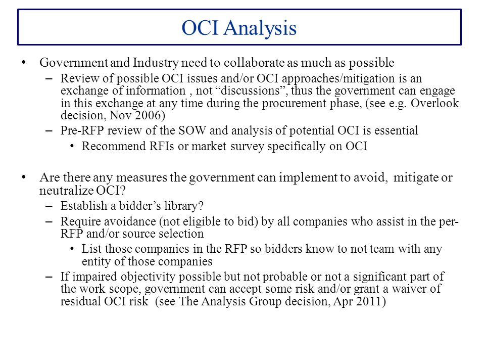 OCI Analysis Government and Industry need to collaborate as much as possible.