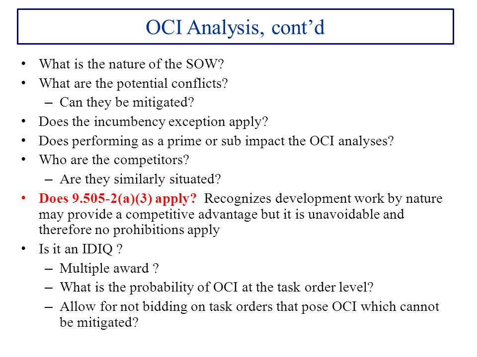 OCI Analysis, cont'd What is the nature of the SOW