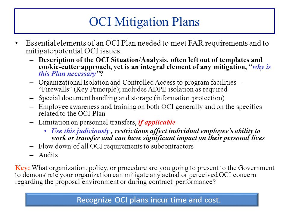 Recognize OCI plans incur time and cost.