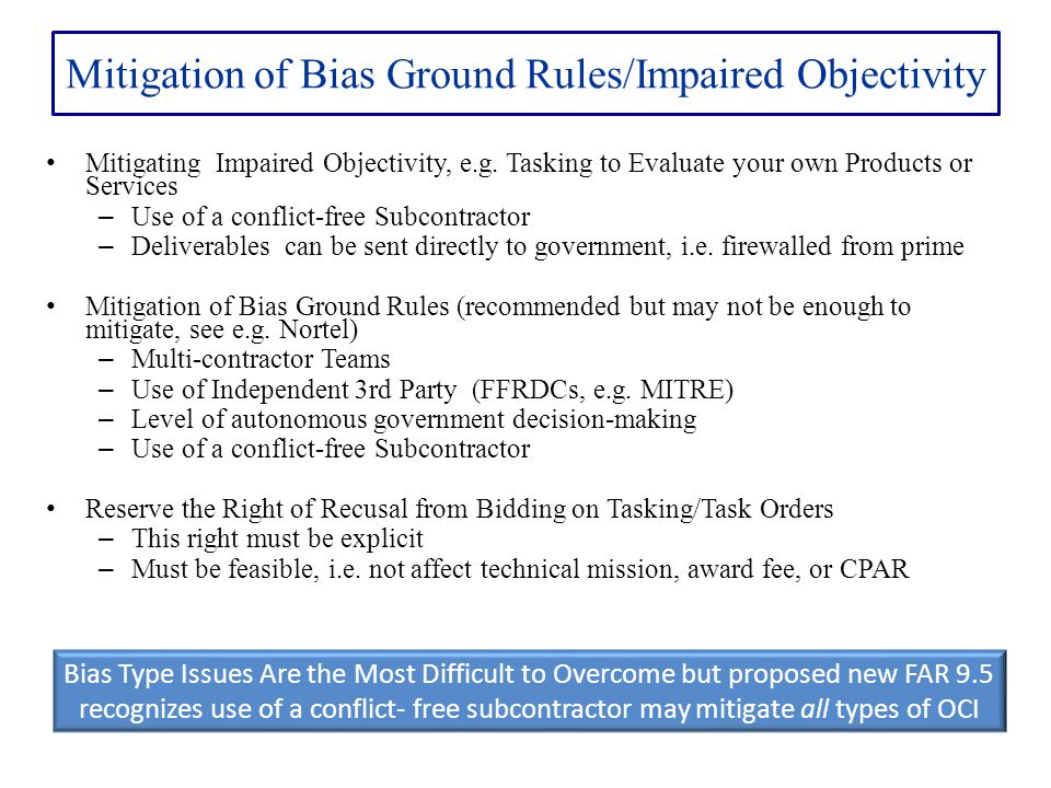 Mitigation of Bias Ground Rules/Impaired Objectivity