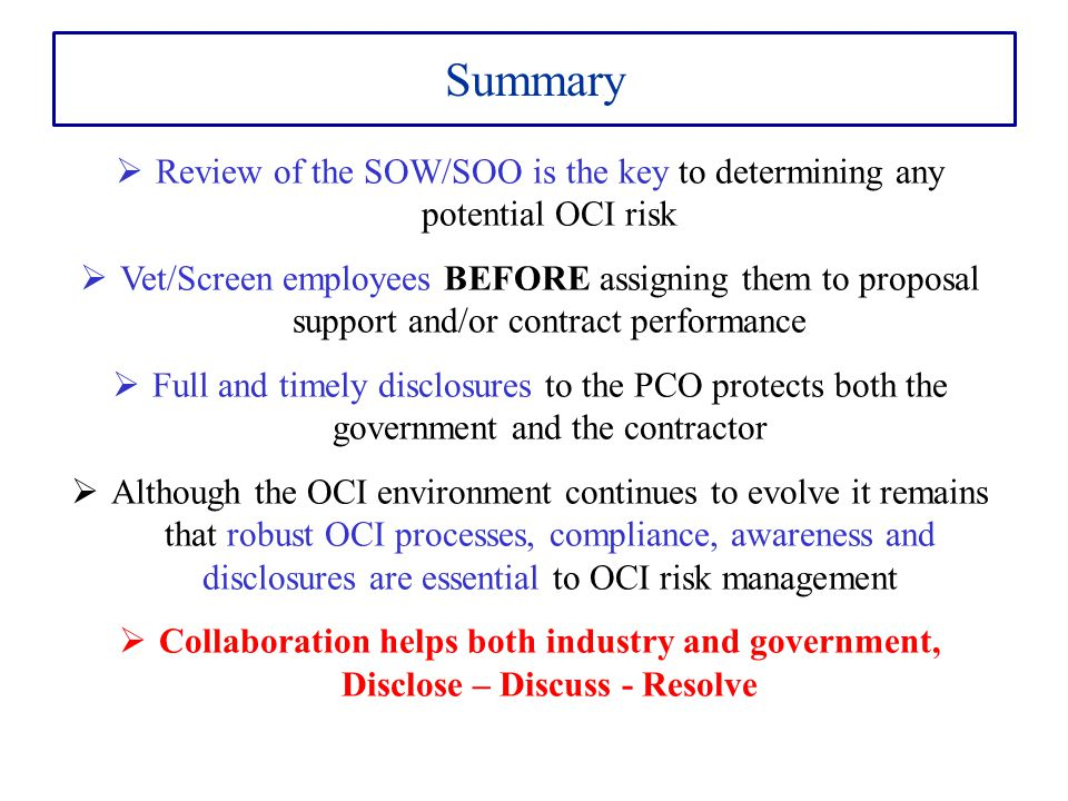 Review of the SOW/SOO is the key to determining any potential OCI risk